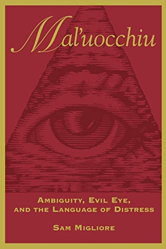 Mal Uocchiu Ambiguity Evil Eye 9780802079220