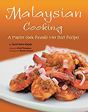 Malaysian Cooking: A Master Cook Reveals Her Best Recipes 9780804841252