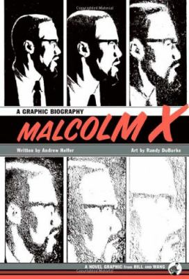 Malcolm X: A Graphic Biography 9780809095049