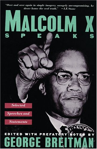 Malcolm X Speaks: Selected Speeches and Statements 9780802132130
