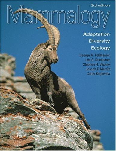 Mammalogy: Adaptation, Diversity, Ecology 9780801886959