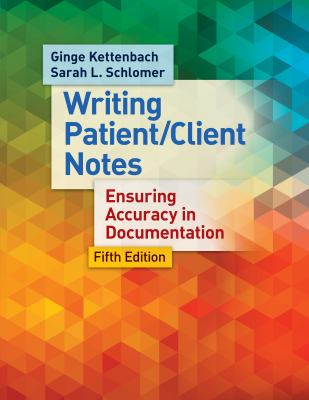 Managing Patient/Client Notes: Ensuring Accuracy in Documentation