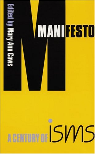 Manifesto: A Century of Isms 9780803264076
