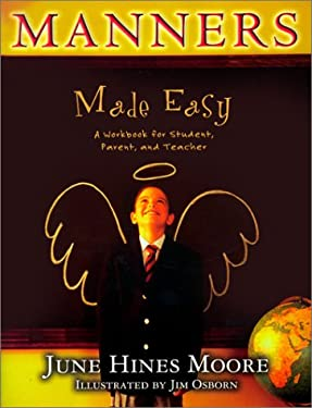 Manners Made Easy: A Workbook for Student, Parent, and Teacher