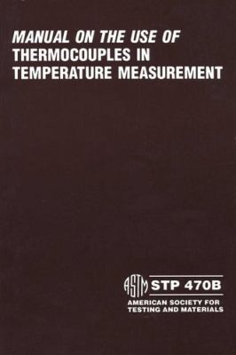 Manual on the Use of Thermocouples in Temperature Measurement 9780803105027