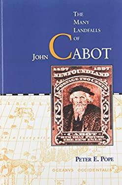 Many Landfalls of John Cabot 9780802071507