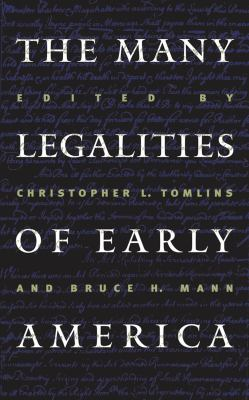 Many Legalities of Early America 9780807849644