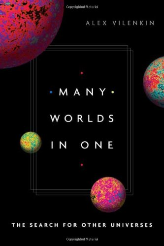Many Worlds in One: The Search for Other Universes 9780809095230
