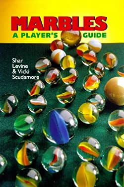 Marbles: A Player's Guide 9780806942629