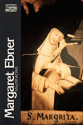 Margaret Ebner, Major Works 9780809133970