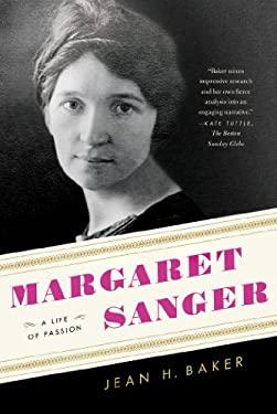 Margaret Sanger: A Life of Passion 9780809067572