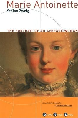 Marie Antoinette: The Portrait of an Average Woman 9780802139092