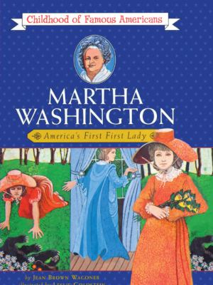 Martha Washington: America's First First Lady 9780808513339