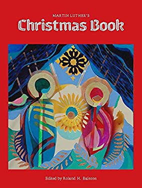 Martin Luther's Christmas Book 9780806635774
