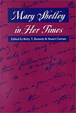 Mary Shelley in Her Times 9780801863349