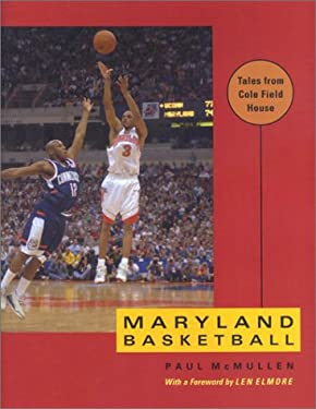 Maryland Basketball: Tales from Cole Field House 9780801872211