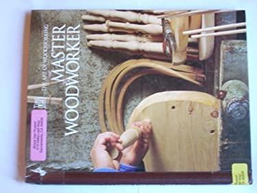 Master Woodworker 9780809495047