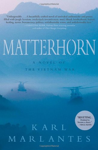 Matterhorn: A Novel of the Vietnam War 9780802119285
