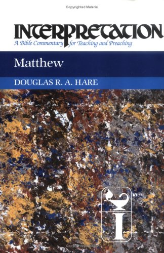 Matthew: Interpretation: A Bible Commentary for Teaching and Preaching 9780804231268