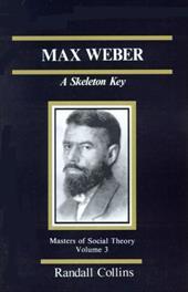 Max Weber: A Skeleton Key