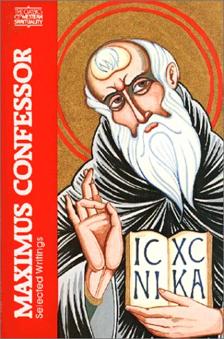 Maximus the Confessor: Selected Writings 9780809126590