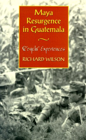 Maya Resurgence in Guatemala: Q'Eqchi' Experiences 9780806131955