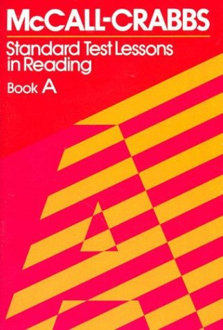 McCall Crabbs Bk. a: Standard Test Lessons in Reading