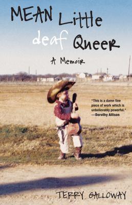 Mean Little Deaf Queer: A Memoir 9780807073315