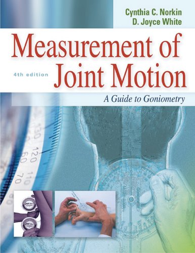 Measurement of Joint Motion: A Guide to Goniometry 9780803620667