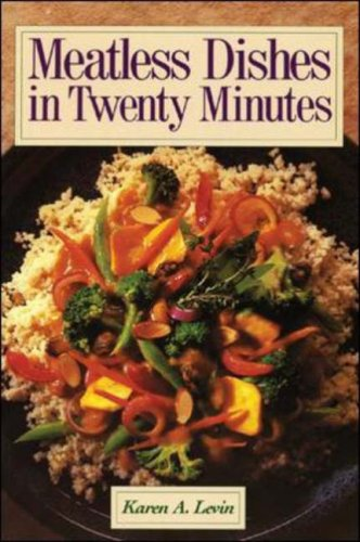 Meatless Dishes in Twenty Minutes