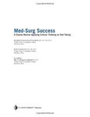 Med-Surg Success: A Course Review Applying Critical Thinking to Test Taking 9780803615762