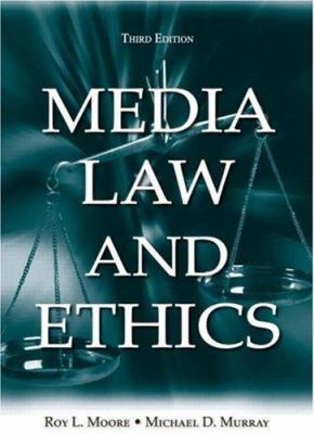 Media Law and Ethics 9780805850673