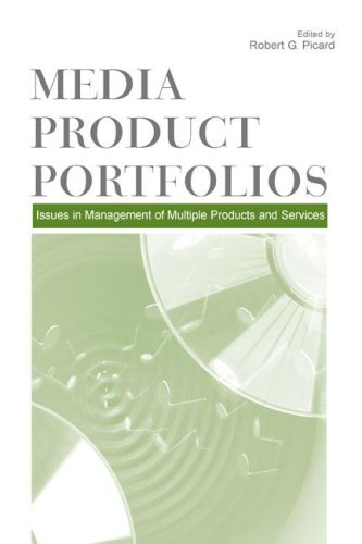 Media Product Portfolios: Issues in Management of Multiple Products and Services 9780805855890