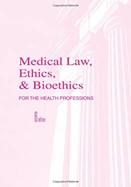 Medical Law, Ethics, and Bioethics for the Health Professions 9780803617308