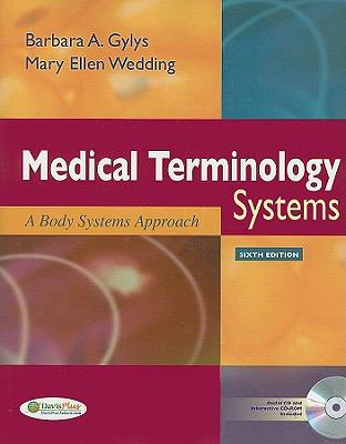 Medical Terminology Systems: A Body Systems Approach [With CDROM and CD (Audio)]
