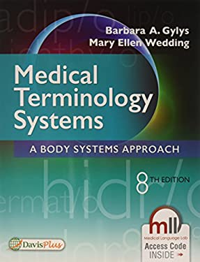 Medical Terminology Systems A Body Systems Approach - 8th Edition