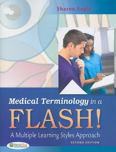Medical Terminology in a Flash!: A Multiple Learning Styles Approach [With 300 Tear Out Flash Cards] 9780803625662