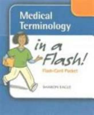 Medical Terminology in a Flash! Flash-Card Packet 9780803614765