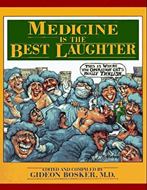 Medicine Is the Best Laughter 9780801681134