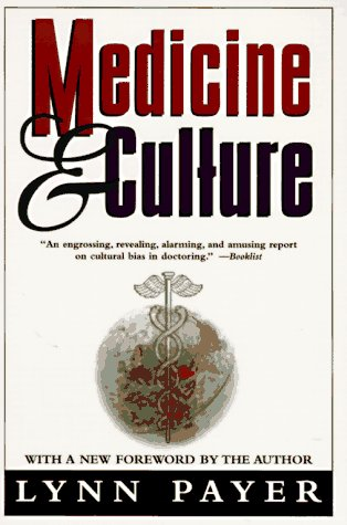Medicine and Culture: Revised Edition 9780805048032