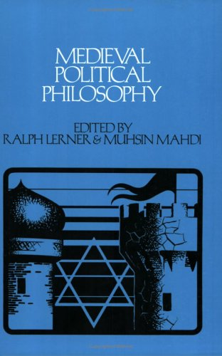 Medieval Political Philosophy: A Sourcebook 9780801491399