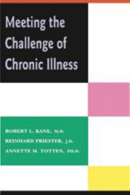 Meeting the Challenge of Chronic Illness 9780801882098