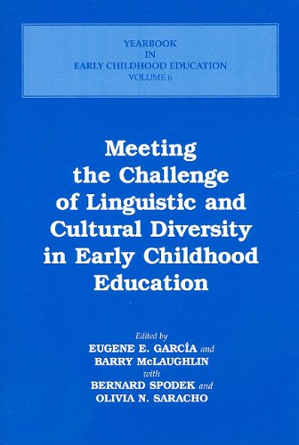 Meeting the Challenge of Linguistic and Cultural Diversity in Early Childhood Education 9780807734667