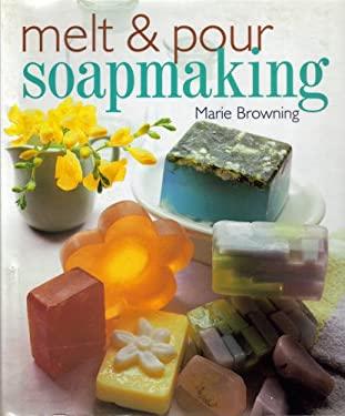 Melt & Pour Soapmaking 9780806929989