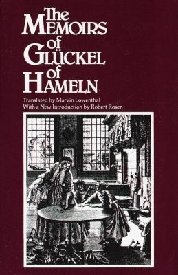 Memoirs of Glueckel of Hameln 9780805205725