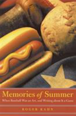 Memories of Summer: When Baseball Was an Art, and Writing about It a Game 9780803278127