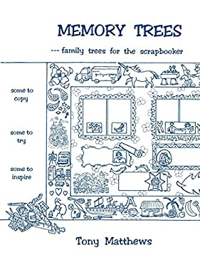 Memory Trees--Family Trees for the Scrapbooker 9780806352176