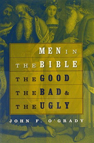 Men in the Bible: The Good, the Bad, and the Ugly 9780809142620