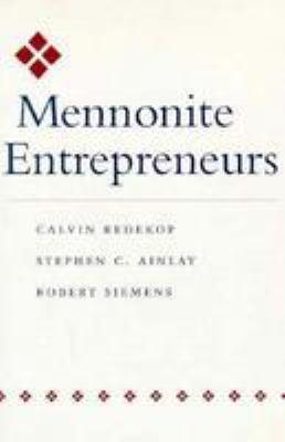 Mennonite Entrepreneurs 9780801850035