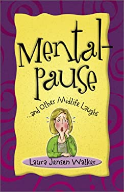 Mentalpause: ...and Other Midlife Laughs 9780800757595